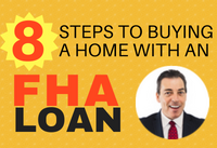 8 steps to buying a home with an fha loan fyl chris the mortgage pro rancho cucamonga www.fireyourlandlord.info mortgage loan home loan credit score fha va homes for sale real estate