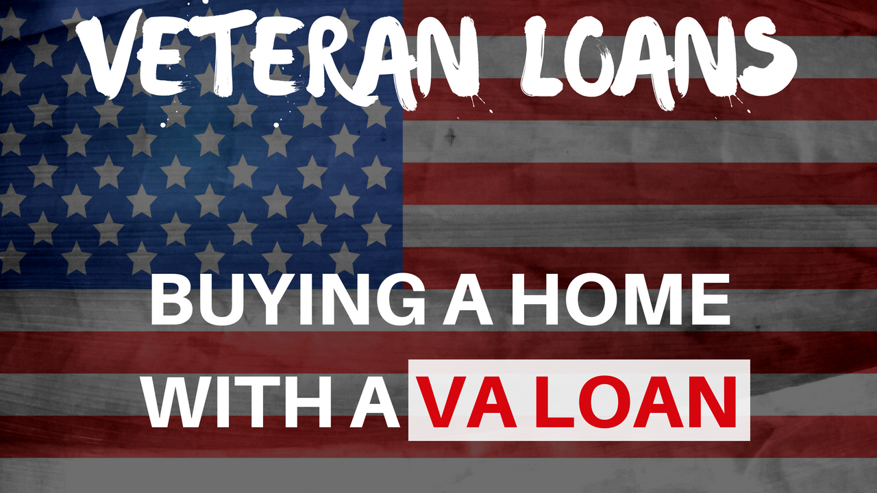 Using Your VA Loan To Buy A House