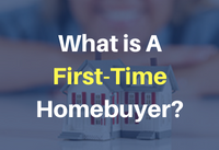 What's A First Time Homebuyer?
