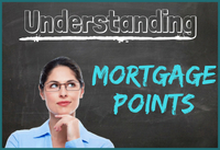 Mortgage Points Explained |Buy Your Mortgage Rate Down!