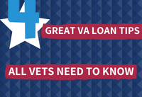 4 Great need to know VA loan tips