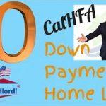 CalHFA [Home Loans] FHA {CalHFA Loan} Zero Down Loan (No Down Payment)